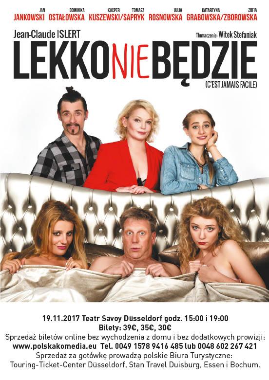 lekko nie bĘdzie - komedia - premiera w düsseldorfie - agencja